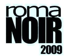 Roma Noir 2009