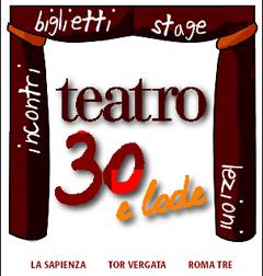 teatro 30 e lode università roma
